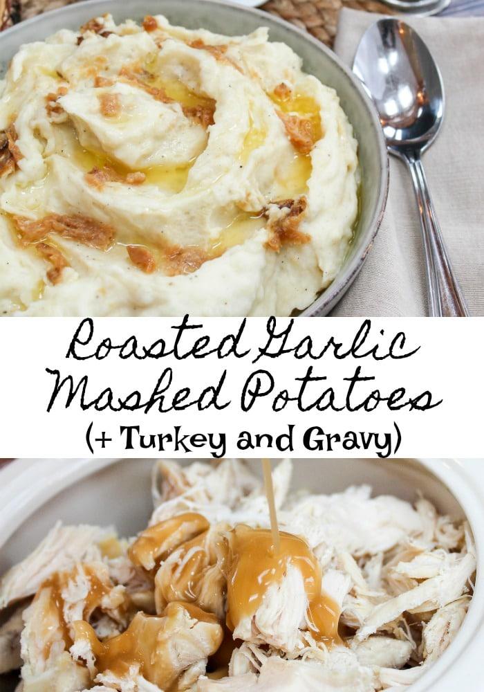 turkey and gravy with roasted garlic mashed potaotes