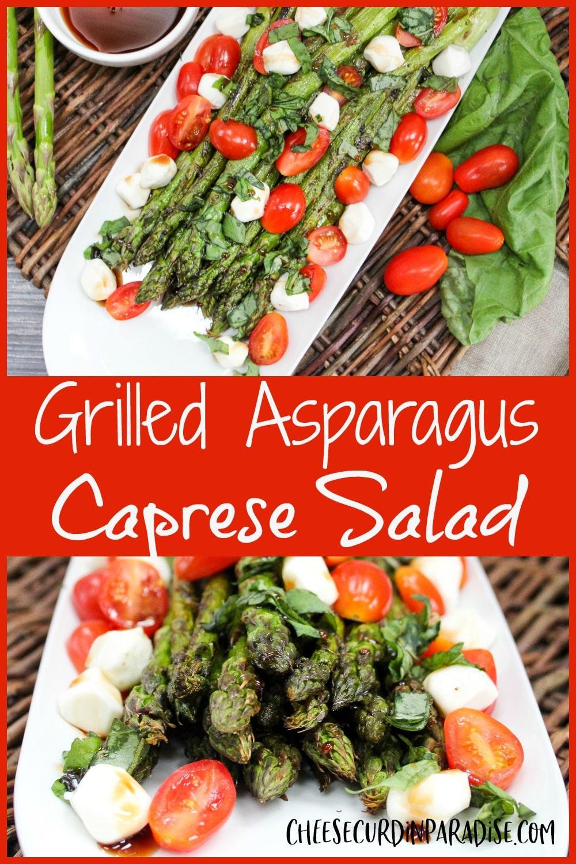 Grilled Asparagus Caprese Salad pinterest image